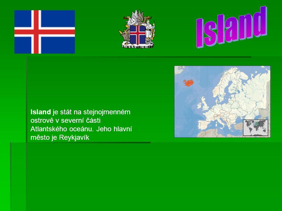 Island je stát na stejnojmenném ostrově v severní části Atlantského oceánu.