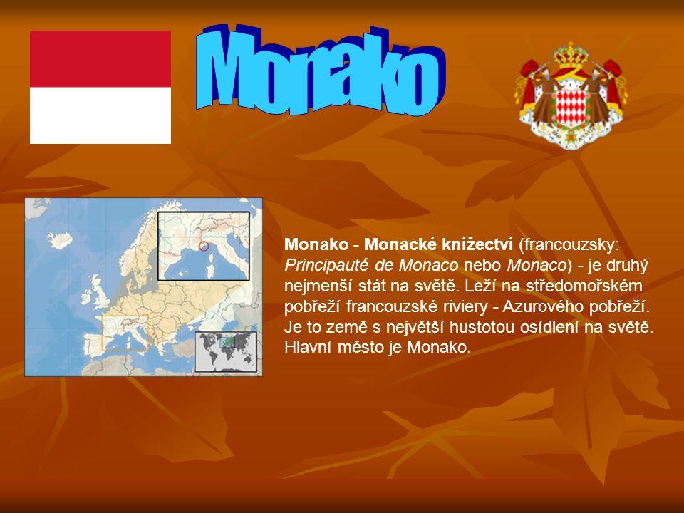 Monako - Monacké knížectví (francouzsky: Principauté de Monaco nebo Monaco) - je druhý nejmenší stát na světě.