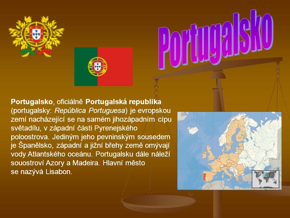 Portugalsko, oficiálně Portugalská republika (portugalsky: República Portuguesa) je evropskou zemí nacházející se na samém jihozápadním cípu světadílu, v západní části Pyrenejského poloostrova.