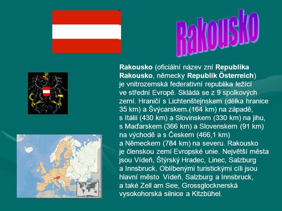 Rakousko (oficiální název zní Republika Rakousko, německy Republik Österreich) je vnitrozemská federativní republika ležící ve střední Evropě.