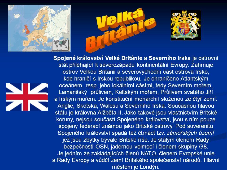 Spojené království Velké Británie a Severního Irska je ostrovní stát přiléhající k severozápadu kontinentální Evropy.