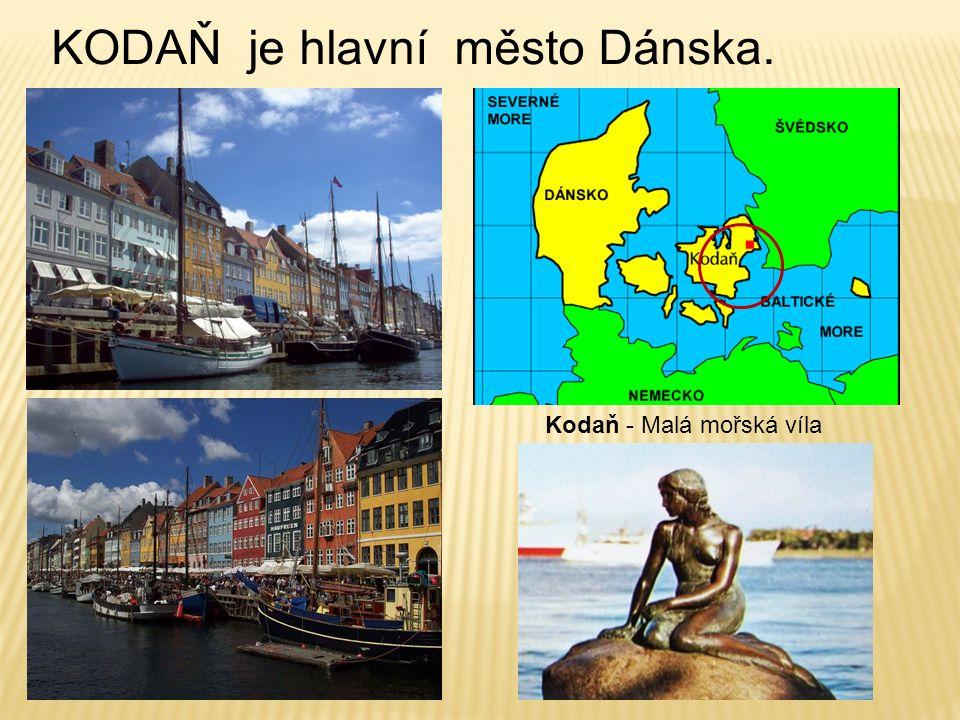 KODAŇ je hlavní město Dánska. Kodaň - Malá mořská víla