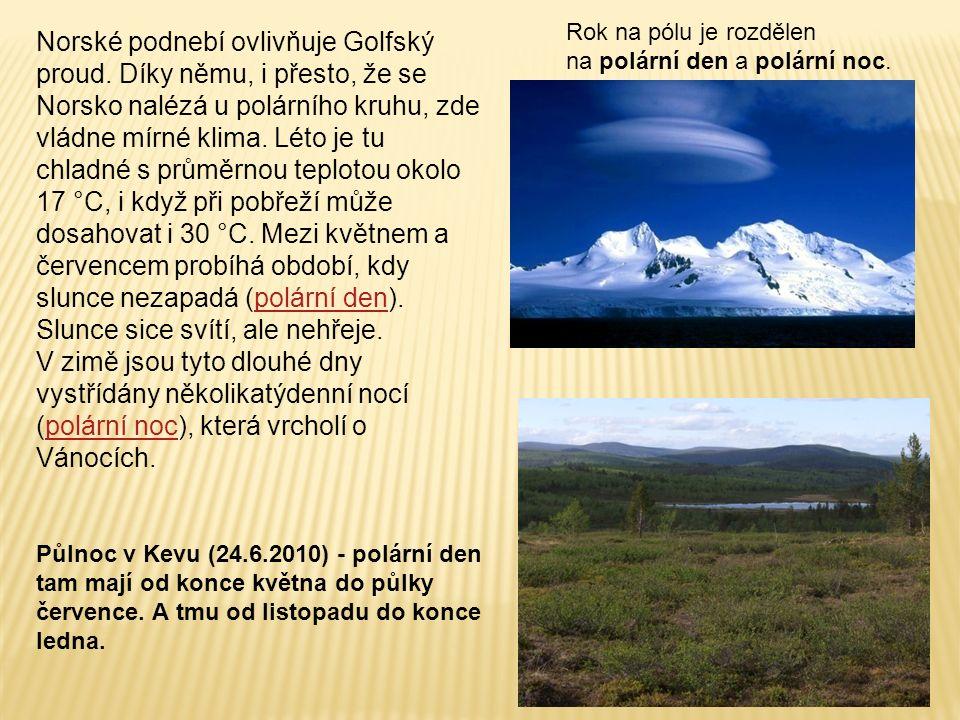 Norské podnebí ovlivňuje Golfský proud.