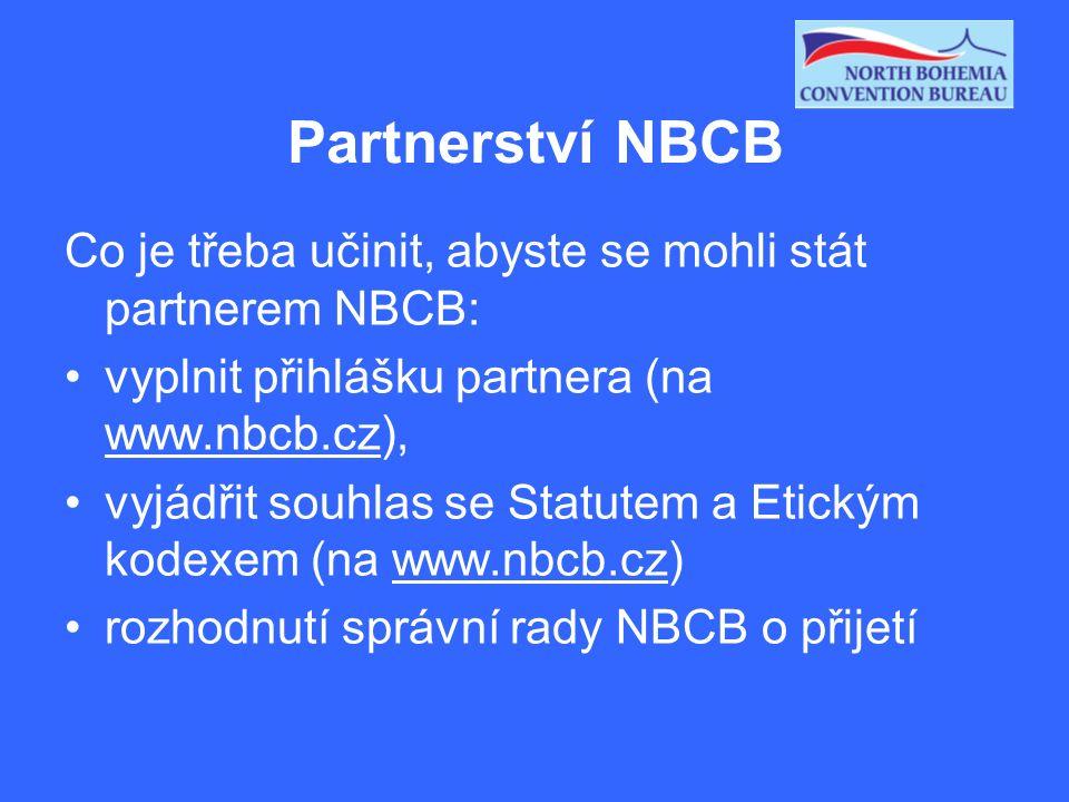 Partnerství NBCB Co je třeba učinit, abyste se mohli stát partnerem NBCB: vyplnit přihlášku partnera (na www.nbcb.cz), vyjádřit souhlas se Statutem a