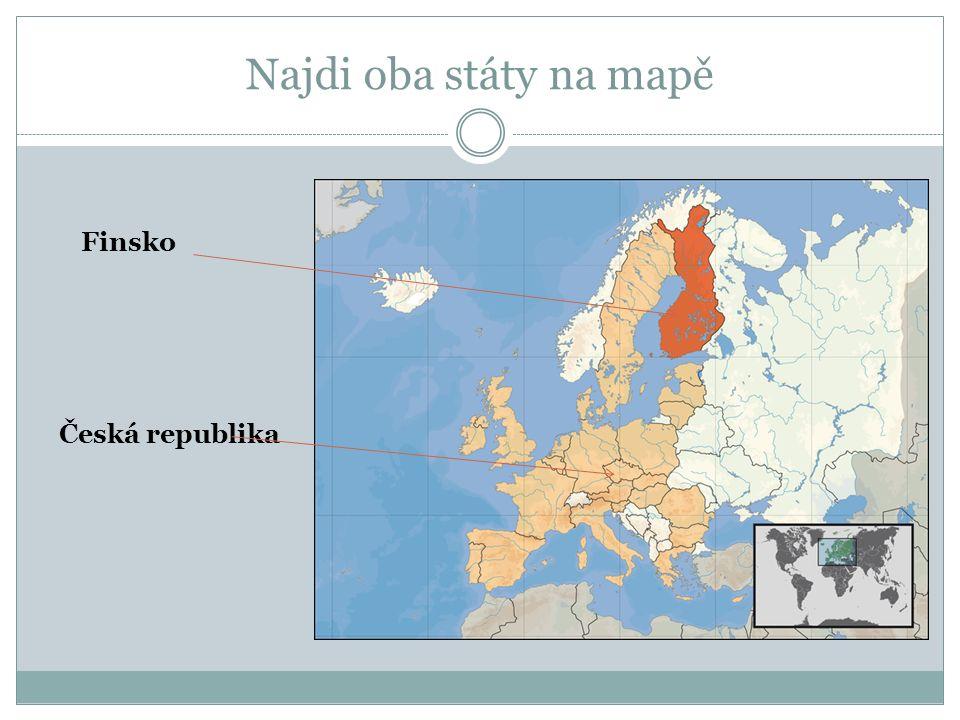 Najdi oba státy na mapě Česká republika Finsko