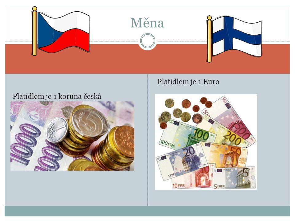 Platidlem je 1 koruna česká Měna Platidlem je 1 Euro