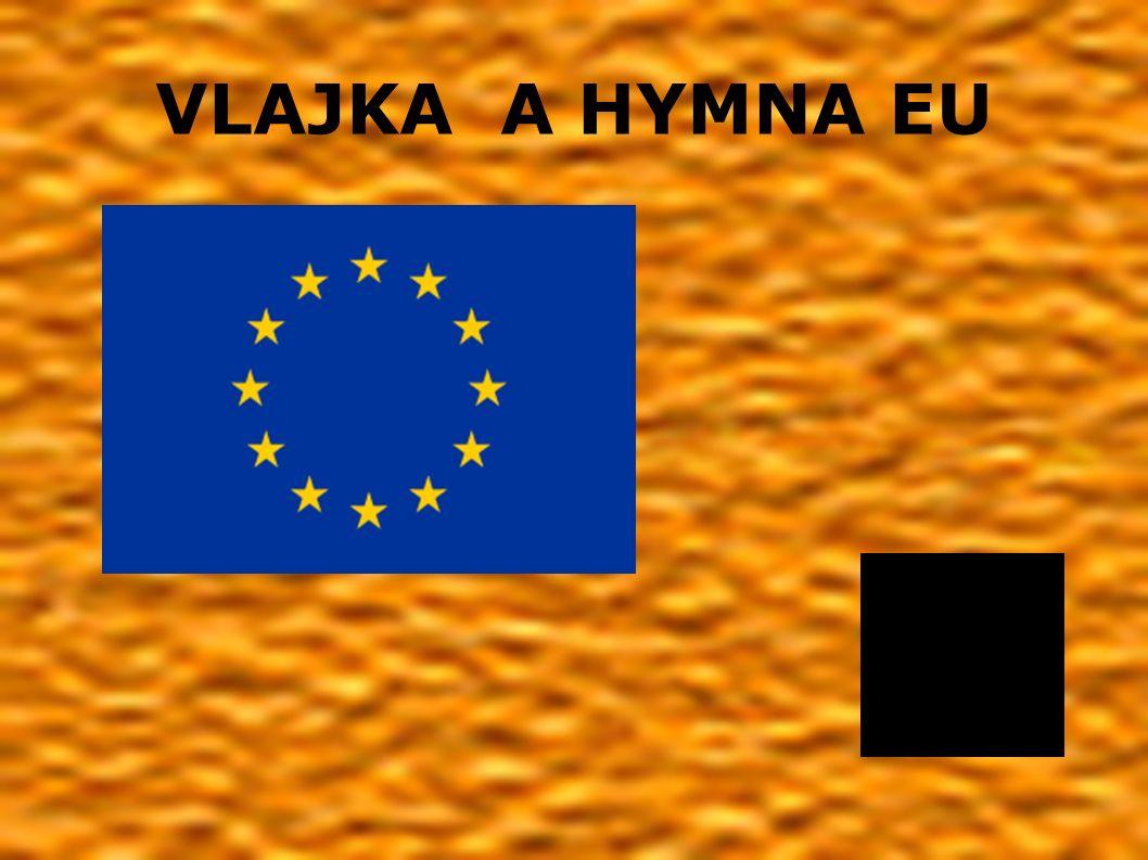 VLAJKA A HYMNA EU