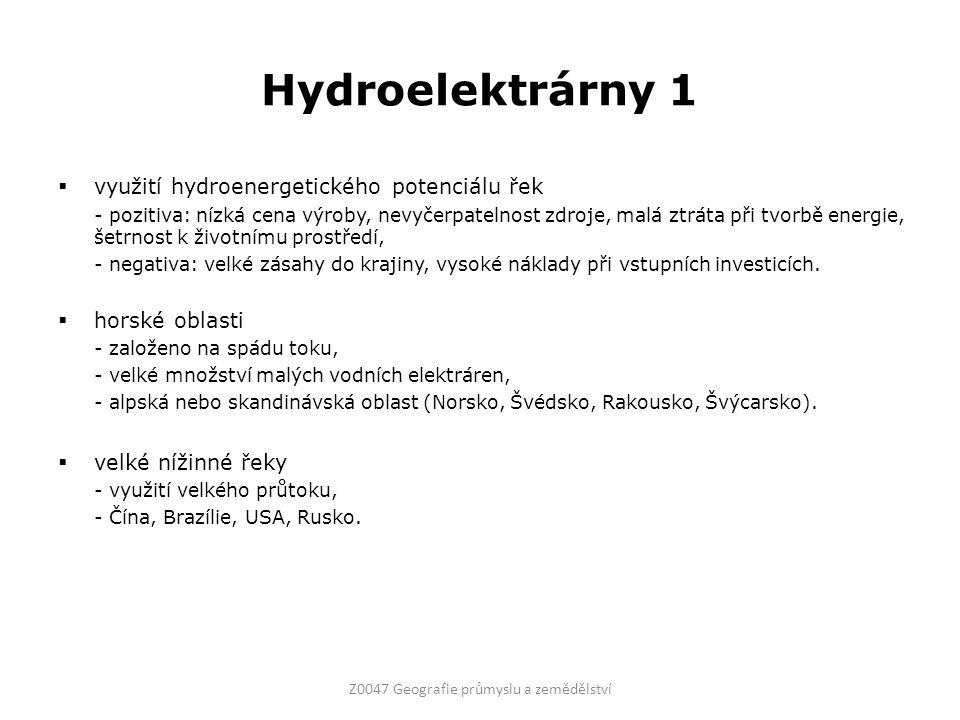 Hydroelektrárny 1  využití hydroenergetického potenciálu řek - pozitiva: nízká cena výroby, nevyčerpatelnost zdroje, malá ztráta při tvorbě energie,