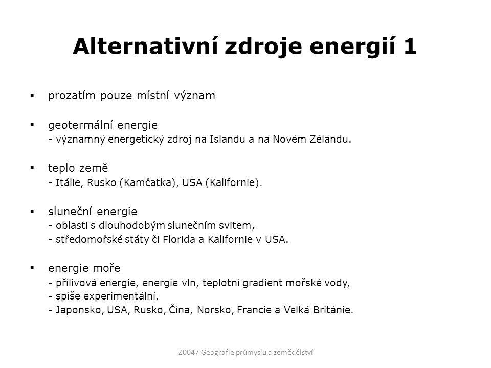 Alternativní zdroje energií 1  prozatím pouze místní význam  geotermální energie - významný energetický zdroj na Islandu a na Novém Zélandu.  teplo