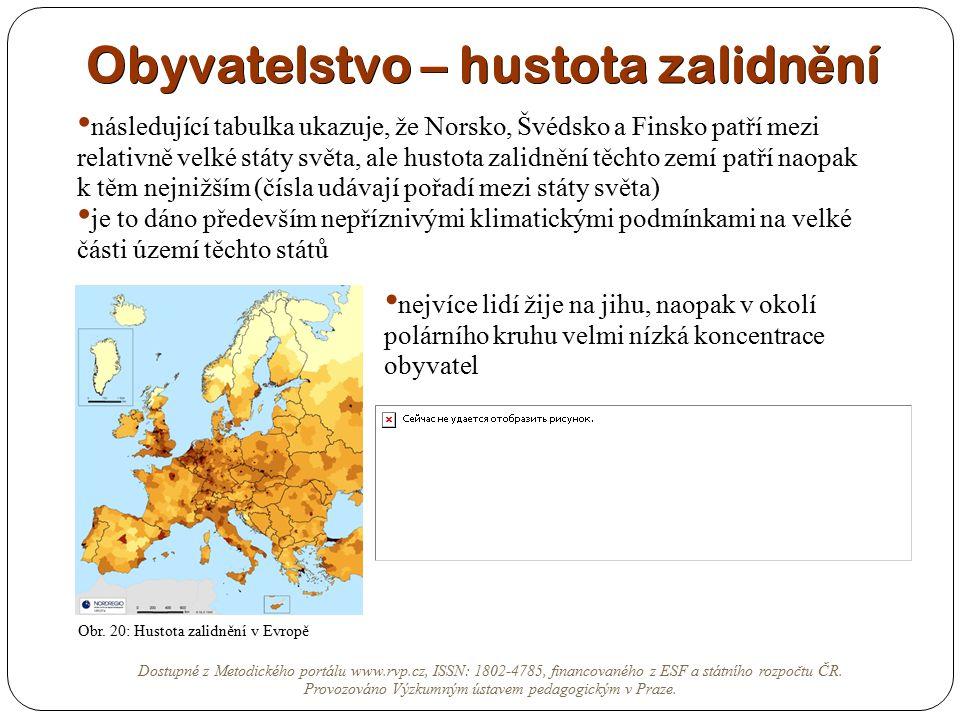 Obyvatelstvo – hustota zalidn ě ní Dostupné z Metodického portálu www.rvp.cz, ISSN: 1802-4785, financovaného z ESF a státního rozpočtu ČR. Provozováno