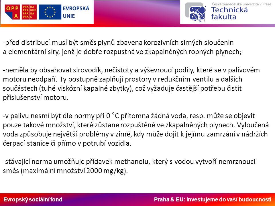Evropský sociální fond Praha & EU: Investujeme do vaší budoucnosti -před distribucí musí být směs plynů zbavena korozivních sirných sloučenin a elemen