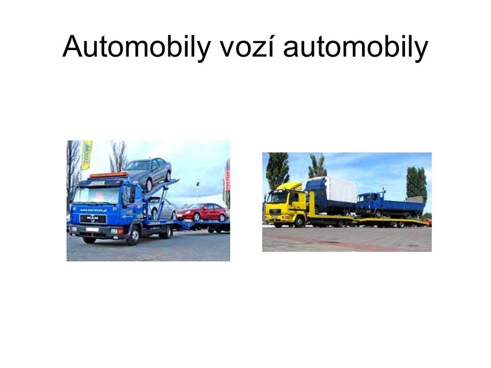 Automobily vozí automobily
