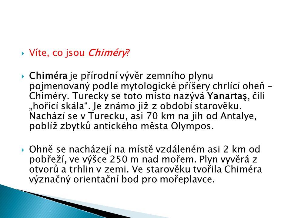  Víte, co jsou Chiméry.