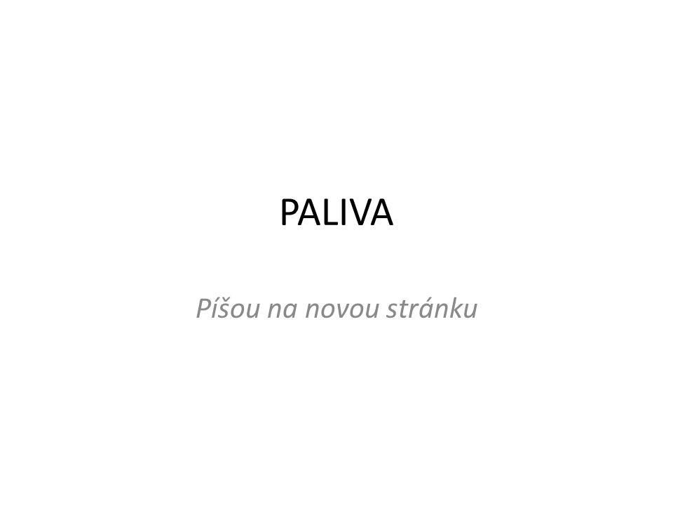 PALIVA Píšou na novou stránku