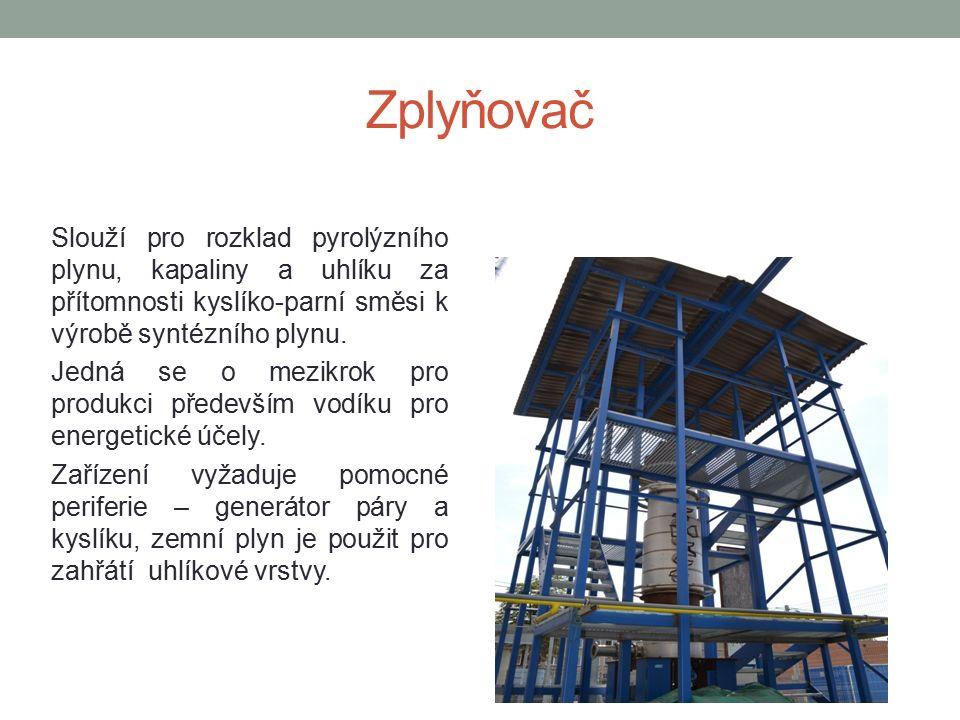 Zplyňovač Slouží pro rozklad pyrolýzního plynu, kapaliny a uhlíku za přítomnosti kyslíko-parní směsi k výrobě syntézního plynu.