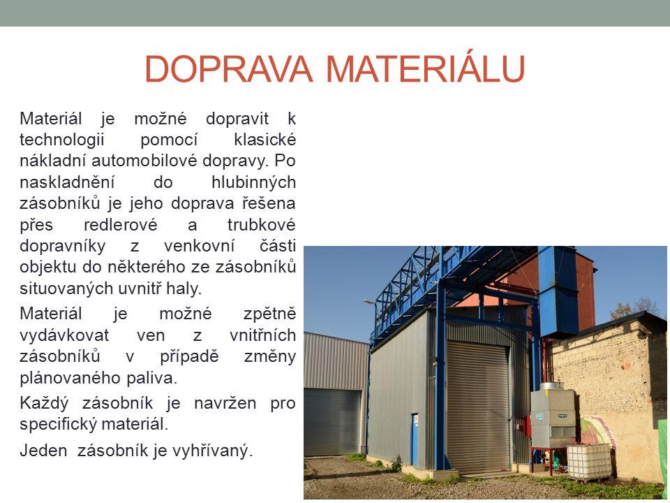 Materiál je možné dopravit k technologii pomocí klasické nákladní automobilové dopravy.