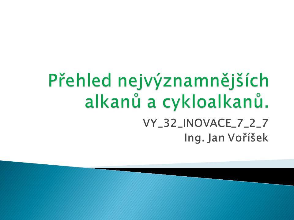 VY_32_INOVACE_7_2_7 Ing. Jan Voříšek