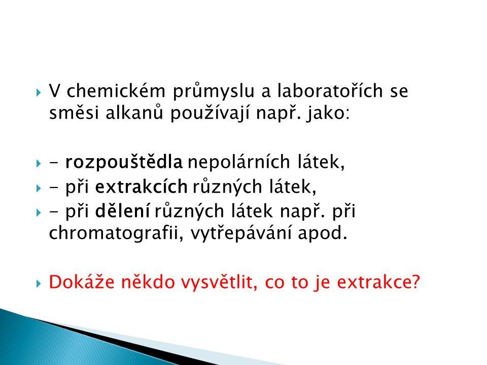  Extrakce neboli vyluhování je metoda získávání látek z různých, většinou přírodních materiálů.