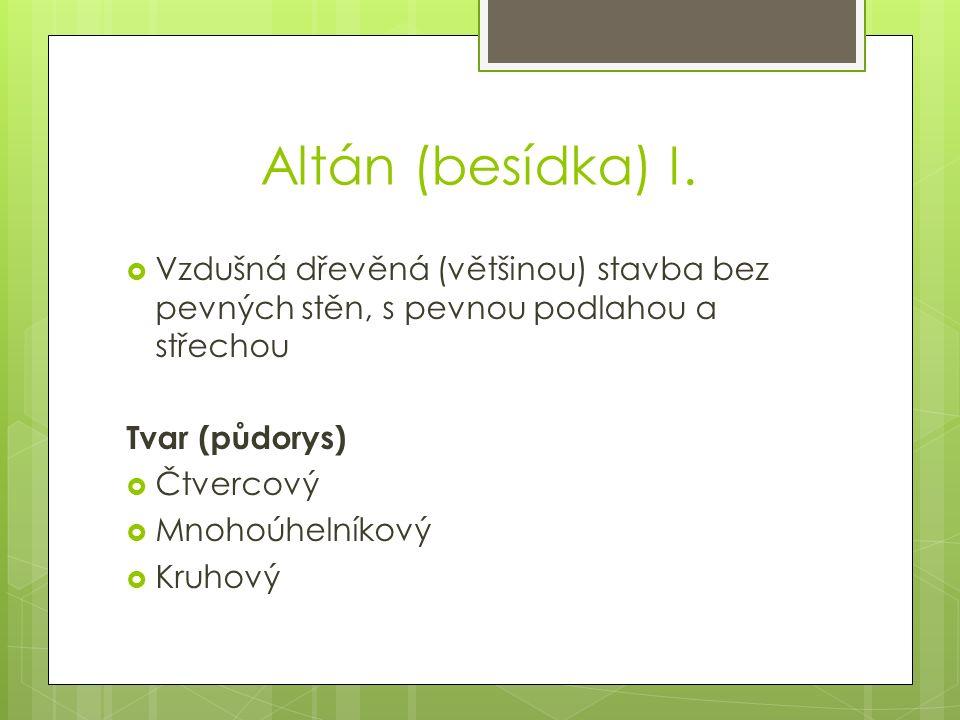 Altán (besídka) I.