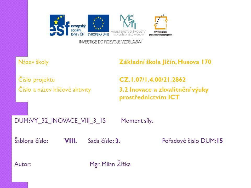 DUM:VY_32_INOVACE_VIII_3_15 Moment síly.
