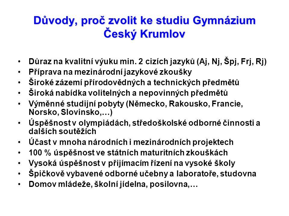 Důvody, proč zvolit ke studiu Gymnázium Český Krumlov Důraz na kvalitní výuku min.