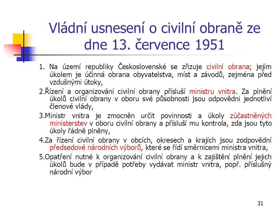 31 Vládní usnesení o civilní obraně ze dne 13. července 1951 1.