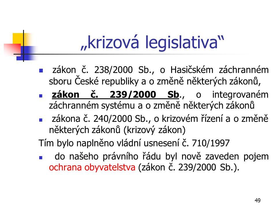 """49 """"krizová legislativa zákon č."""