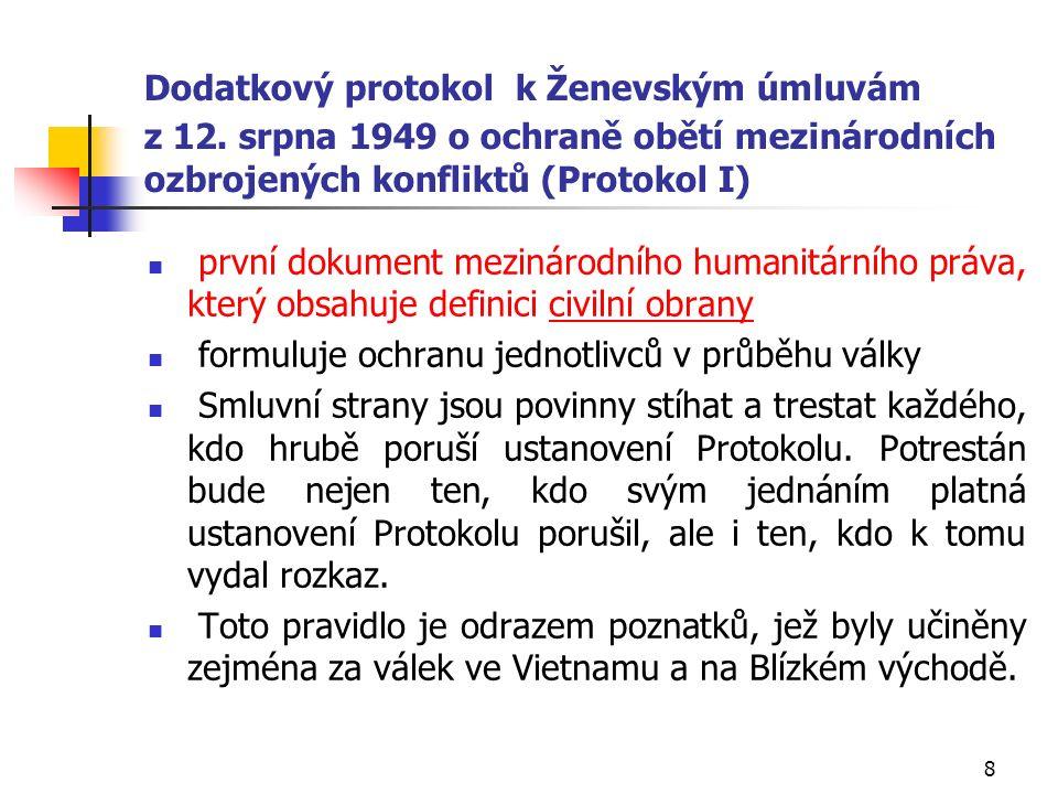 8 Dodatkový protokol k Ženevským úmluvám z 12.