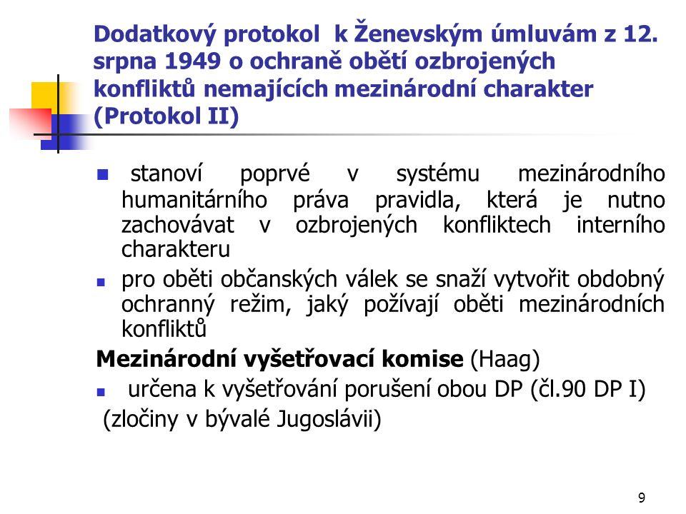 9 Dodatkový protokol k Ženevským úmluvám z 12.