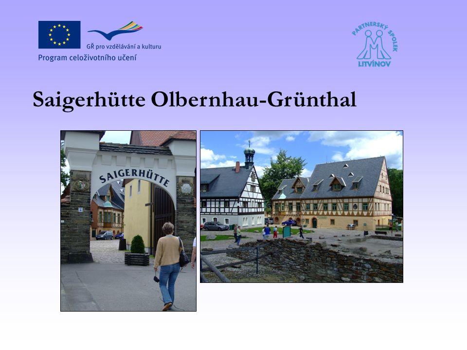 Saigerhütte Olbernhau-Grünthal