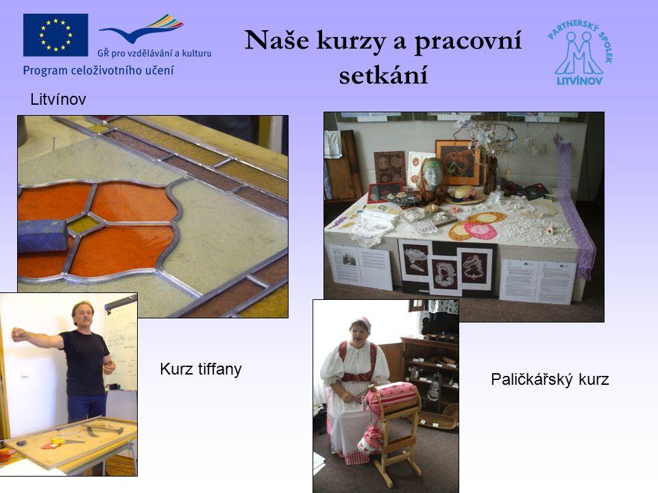 Naše kurzy a pracovní setkání Litvínov Kurz tiffany Paličkářský kurz