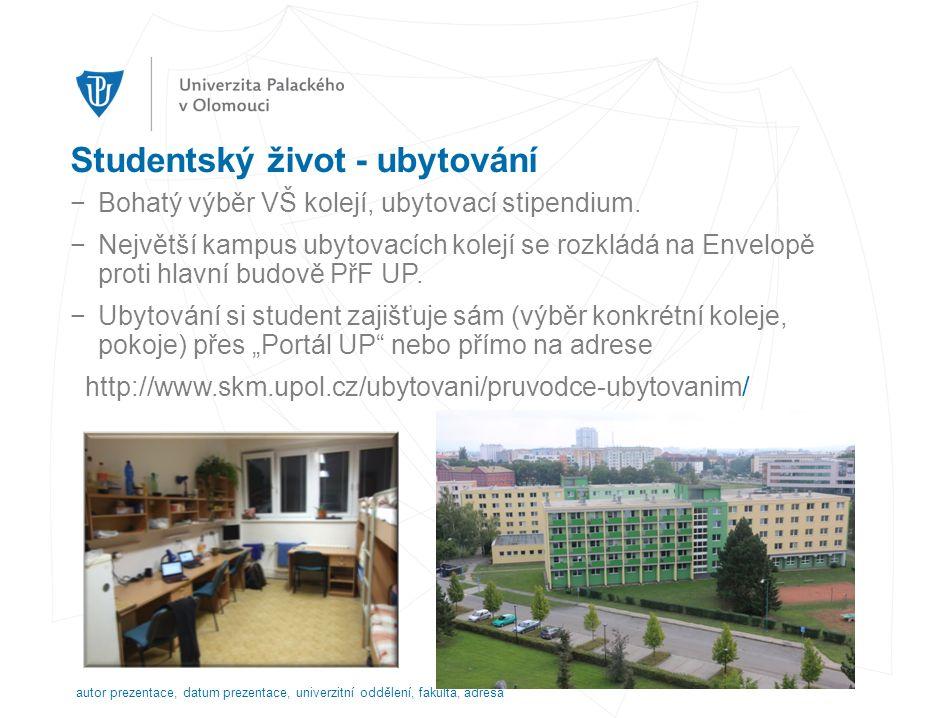 Studentský život - ubytování −Bohatý výběr VŠ kolejí, ubytovací stipendium.