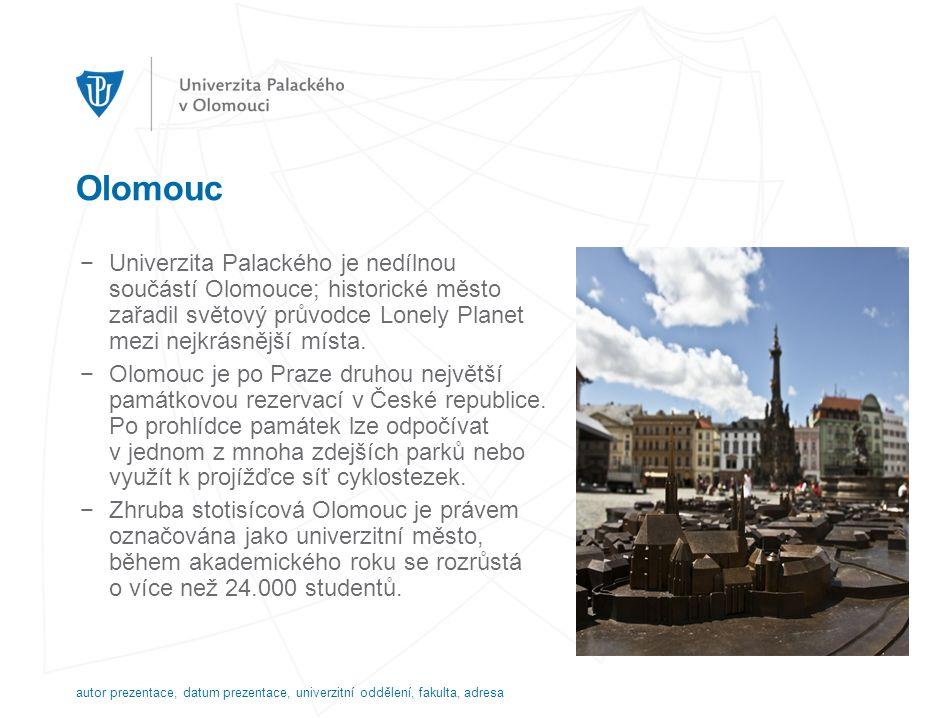 Olomouc −Univerzita Palackého je nedílnou součástí Olomouce; historické město zařadil světový průvodce Lonely Planet mezi nejkrásnější místa.