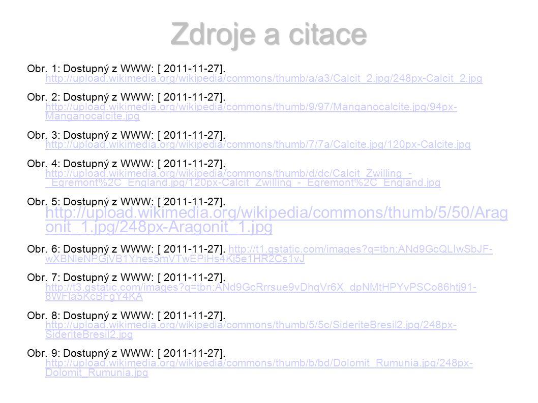 Zdroje a citace Obr. 1: Dostupný z WWW: [ 2011-11-27].