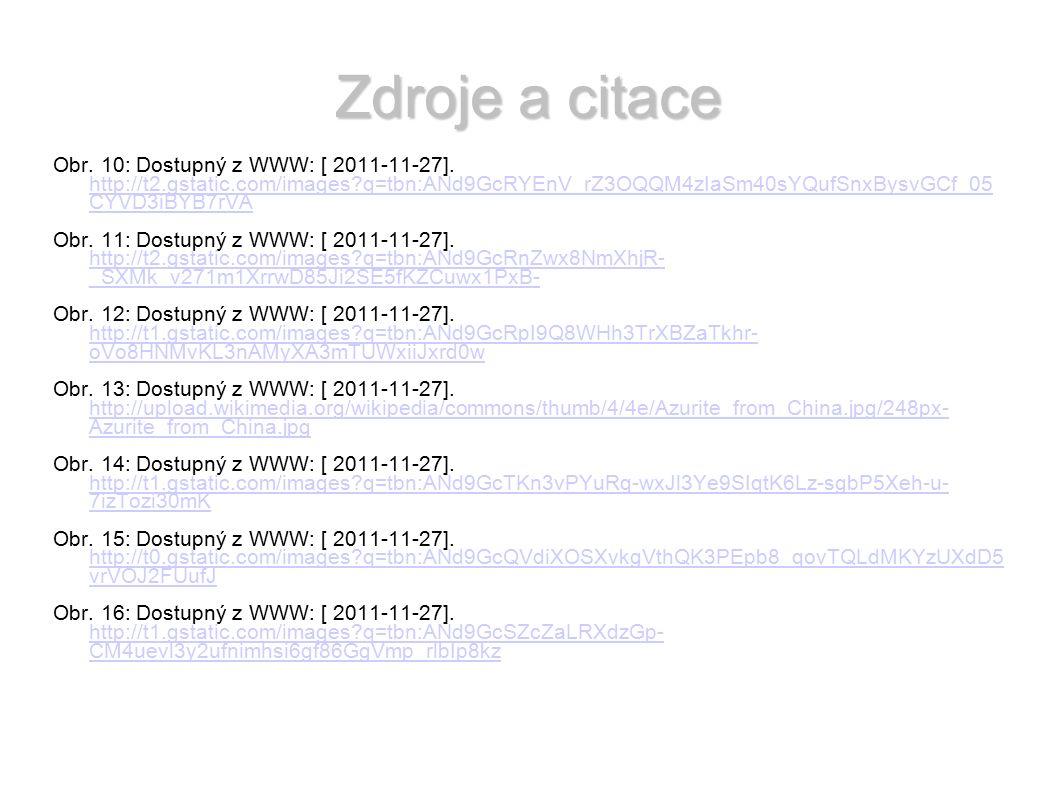Zdroje a citace Obr. 10: Dostupný z WWW: [ 2011-11-27].