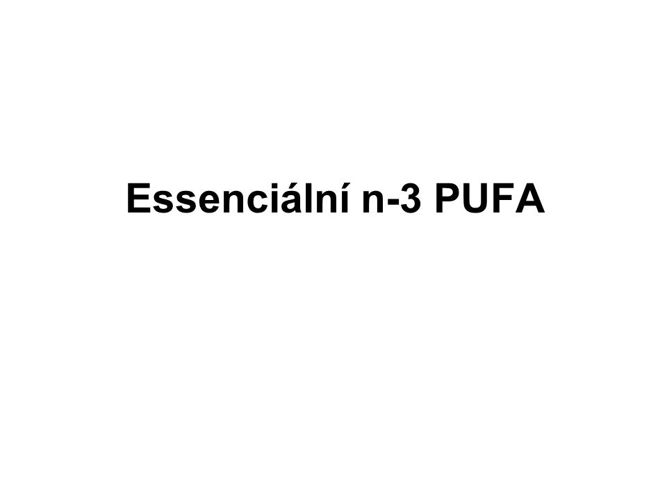 Essenciální n-3 PUFA