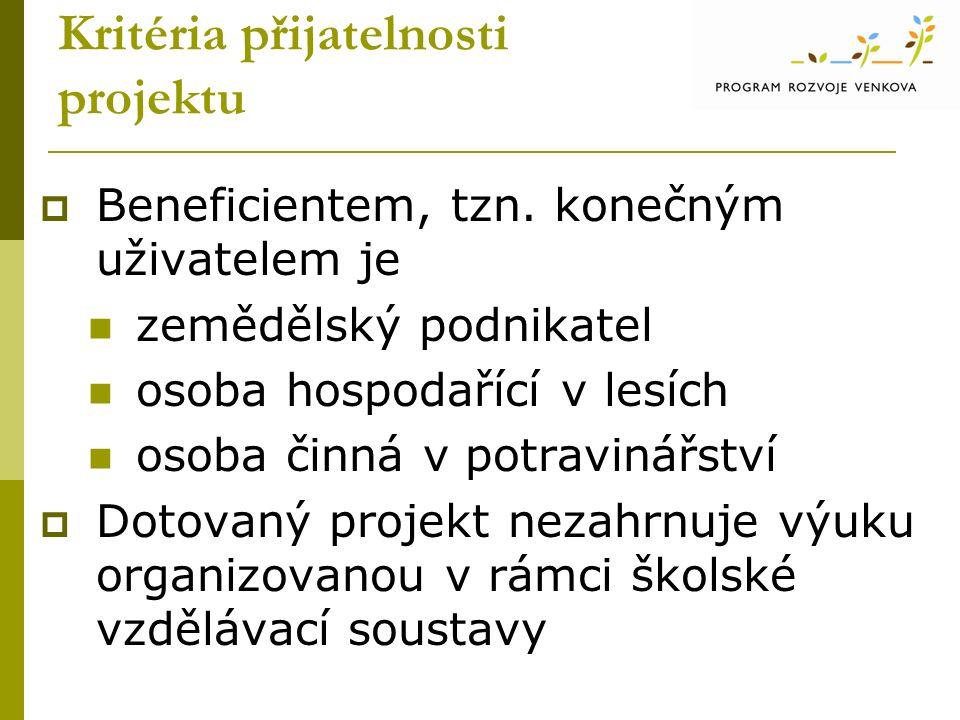 Kritéria přijatelnosti projektu  Beneficientem, tzn.