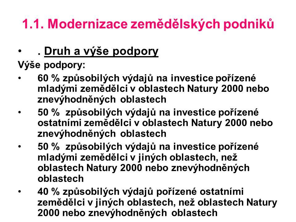 1.1. Modernizace zemědělských podniků.