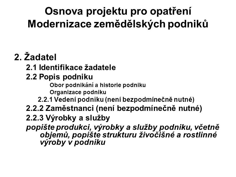 Osnova projektu pro opatření Modernizace zemědělských podniků 2.