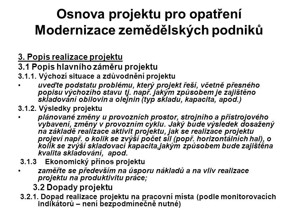 Osnova projektu pro opatření Modernizace zemědělských podniků 3.