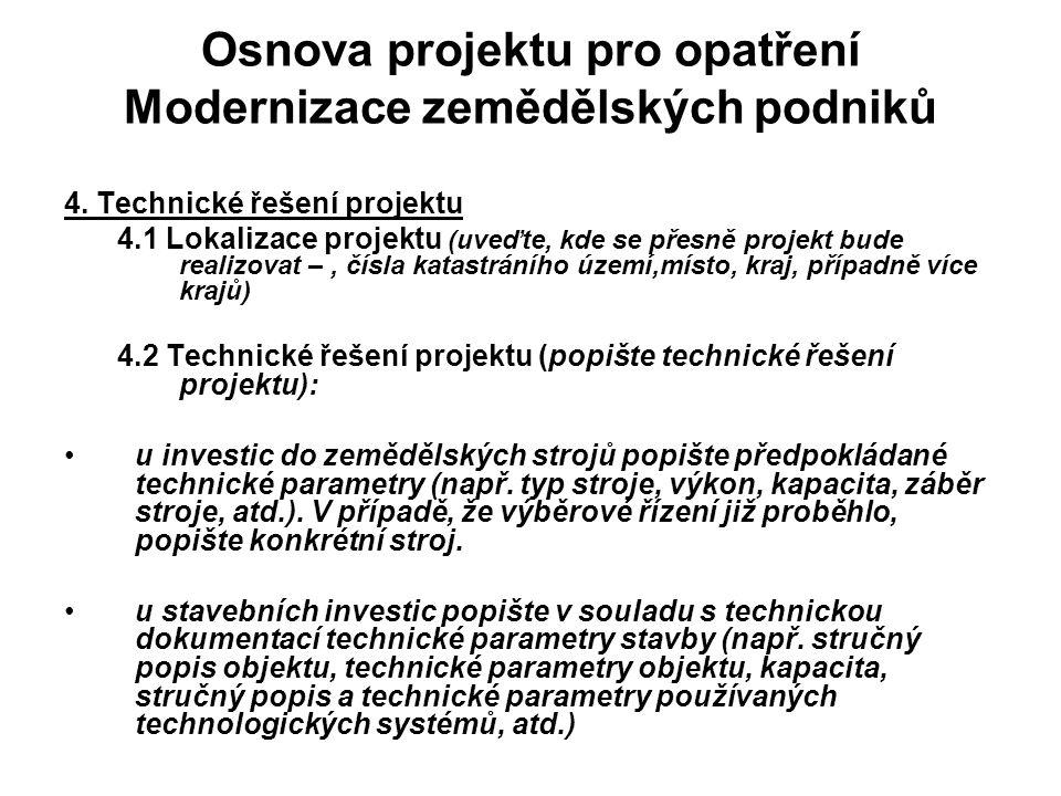 Osnova projektu pro opatření Modernizace zemědělských podniků 4.