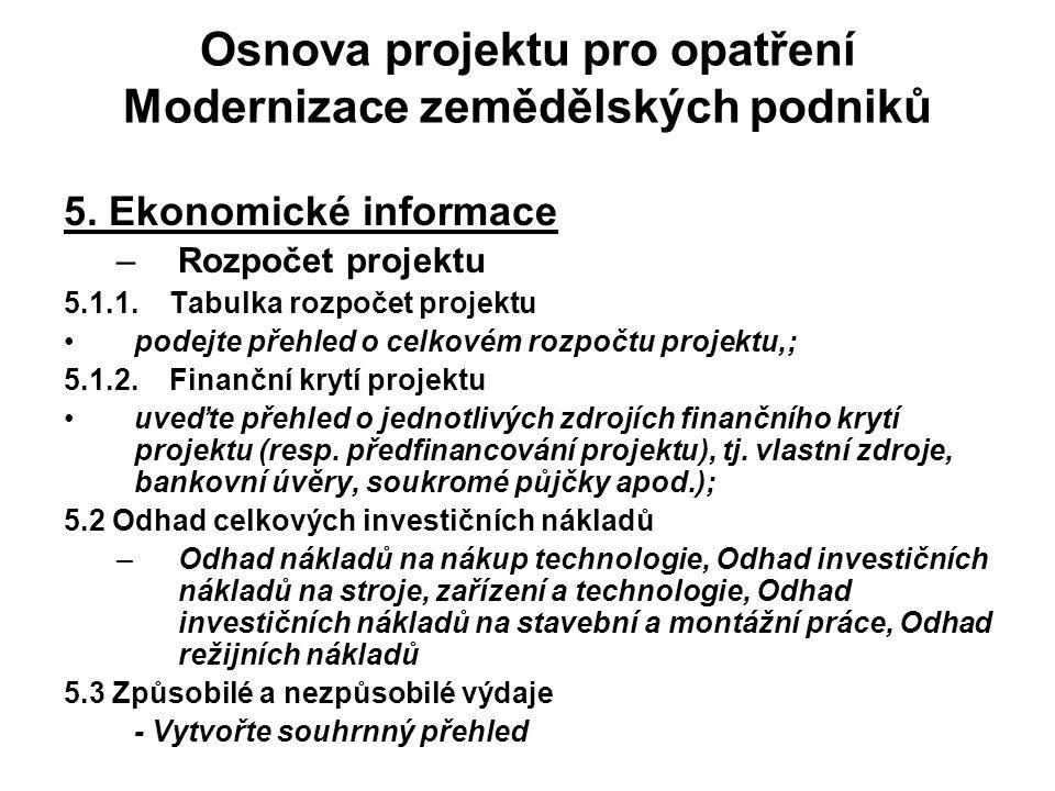 Osnova projektu pro opatření Modernizace zemědělských podniků 5.