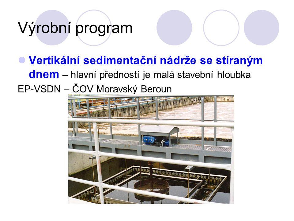 Výrobní program Vertikální sedimentační nádrže se stíraným dnem – hlavní předností je malá stavební hloubka EP-VSDN – ČOV Moravský Beroun