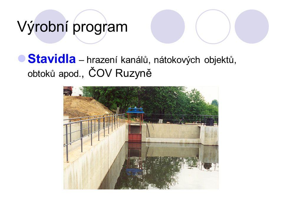 Výrobní program Stavidla – hrazení kanálů, nátokových objektů, obtoků apod., ČOV Ruzyně