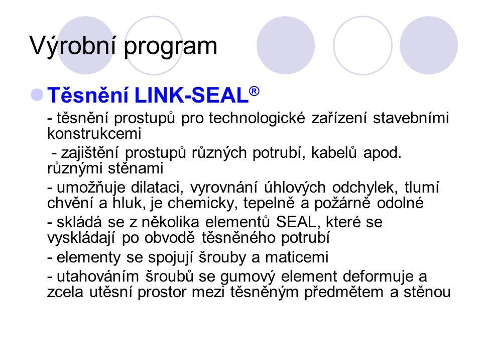 Výrobní program Těsnění LINK-SEAL ® - těsnění prostupů pro technologické zařízení stavebními konstrukcemi - zajištění prostupů různých potrubí, kabelů apod.