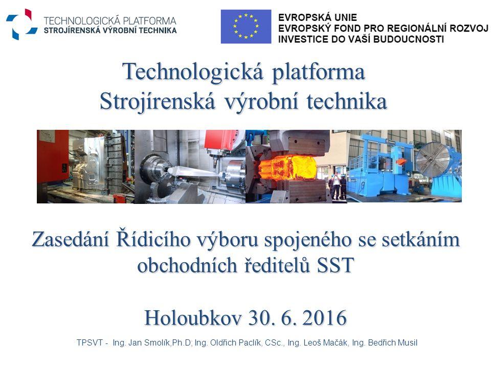 Technologická platforma Strojírenská výrobní technika TPSVT - Ing.
