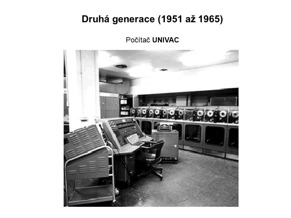 Druhá generace (1951 až 1965) Počítač UNIVAC