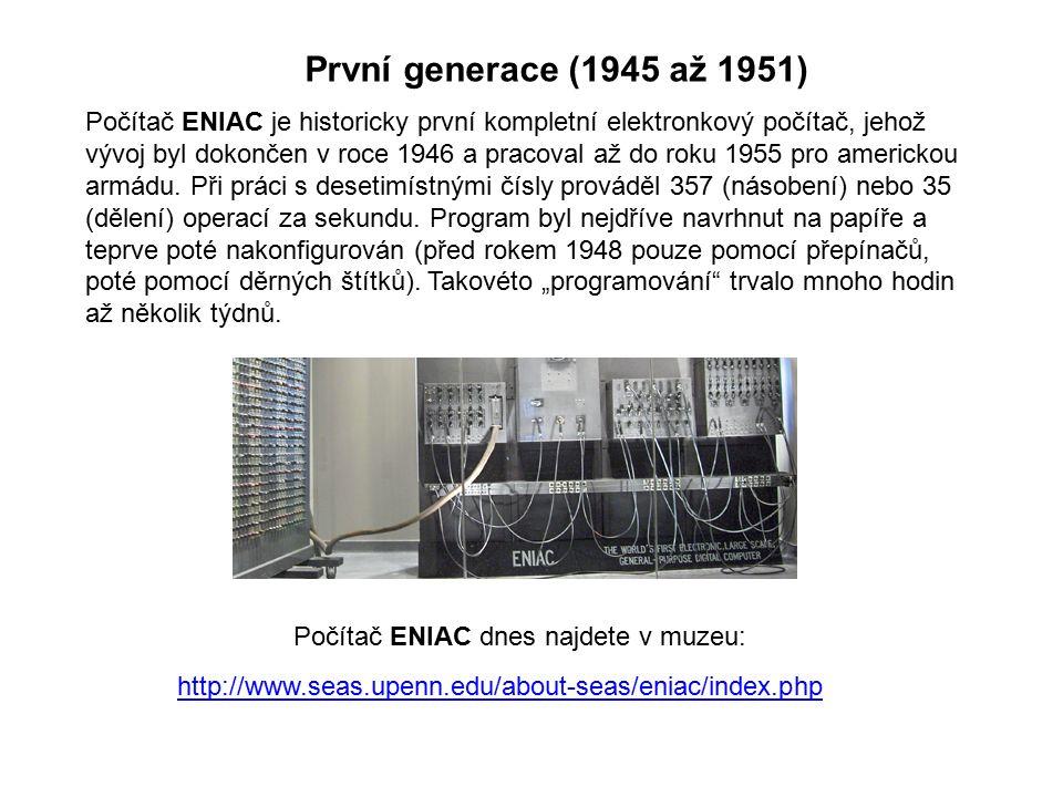 Počítač ENIAC je historicky první kompletní elektronkový počítač, jehož vývoj byl dokončen v roce 1946 a pracoval až do roku 1955 pro americkou armádu