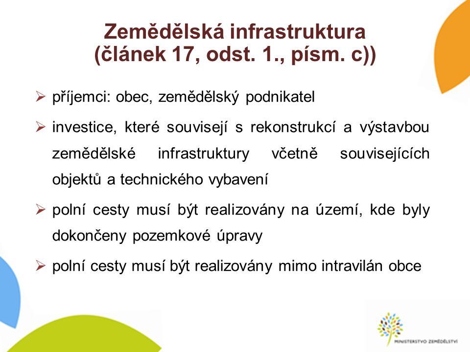 Zemědělská infrastruktura (článek 17, odst. 1., písm.