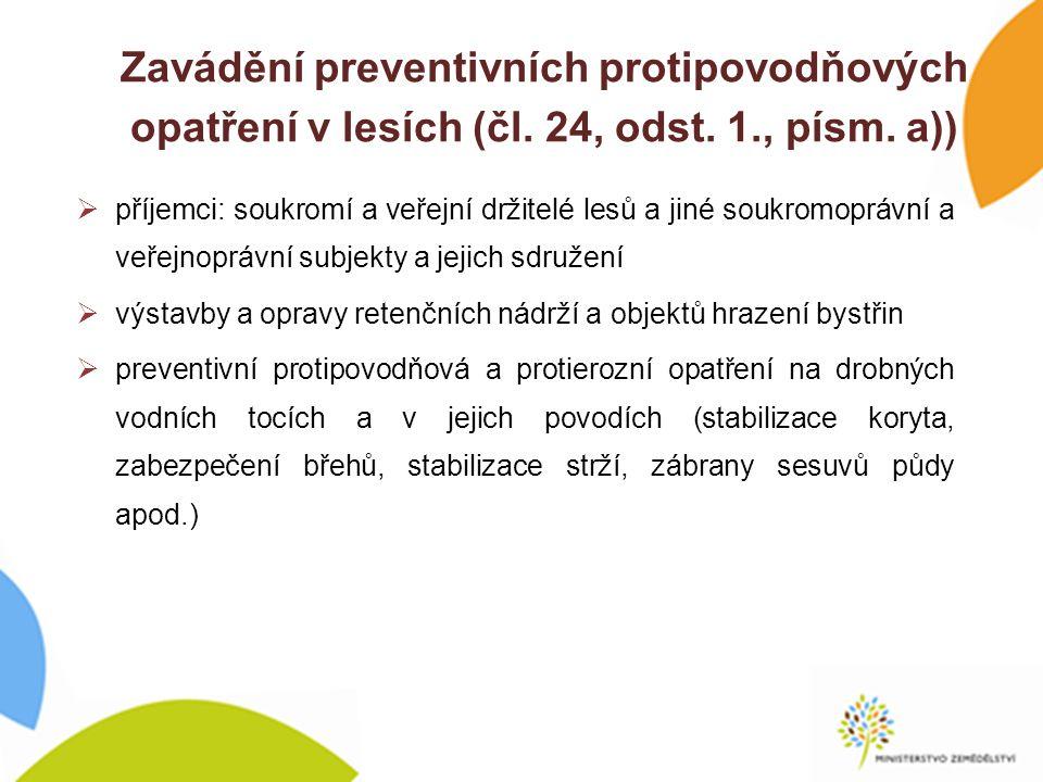 Zavádění preventivních protipovodňových opatření v lesích (čl.
